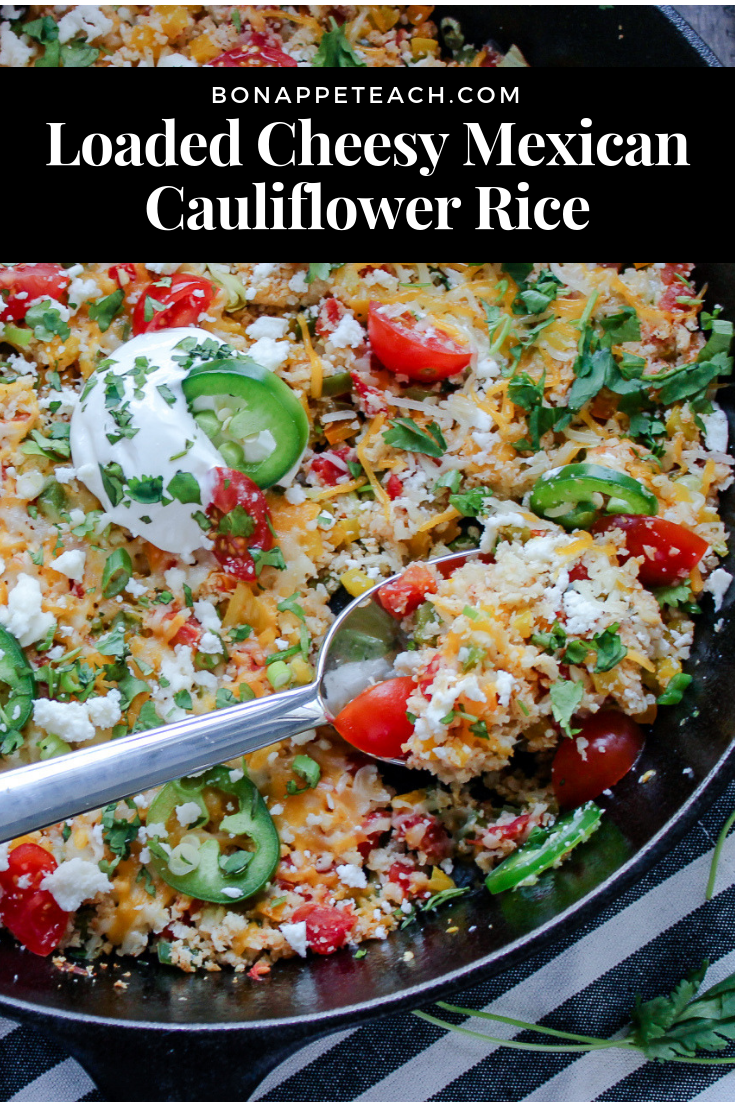 Loaded Cheesy Mexican Cauliflower Rice