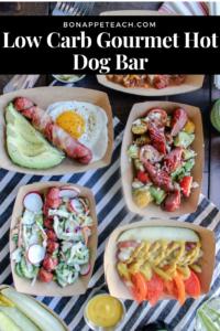 Low Carb Gourmet Hot Dog Bar