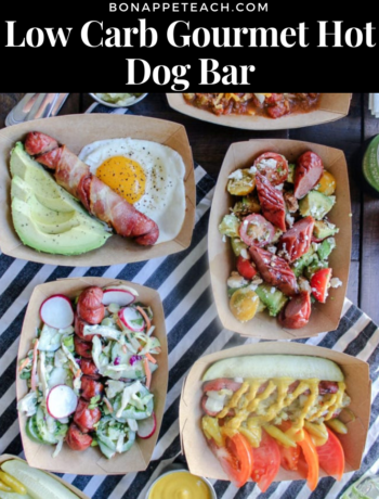 Low Carb Gourmet Hot Dog Bar