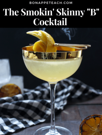 "The Smokin' Skinny ""B"" Cocktail"
