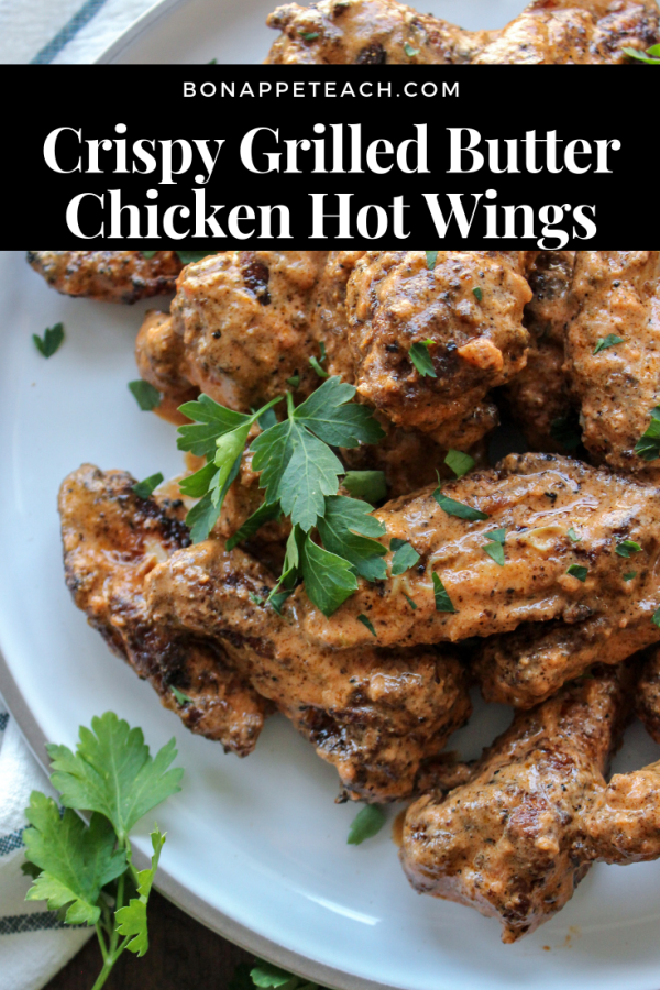 Crispy Grilled Butter Chicken Hot Wings