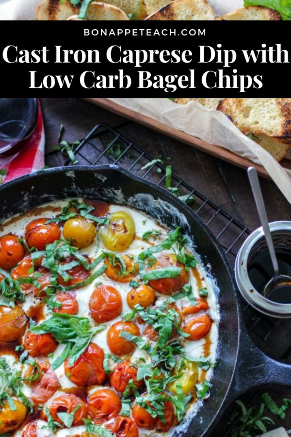 Cast Iron Caprese Dip with Low Carb Bagel Chips