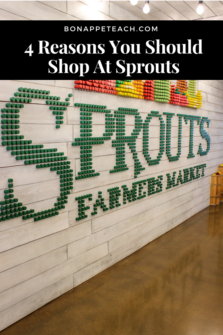 4 Reasons You Should Shop At Sprouts