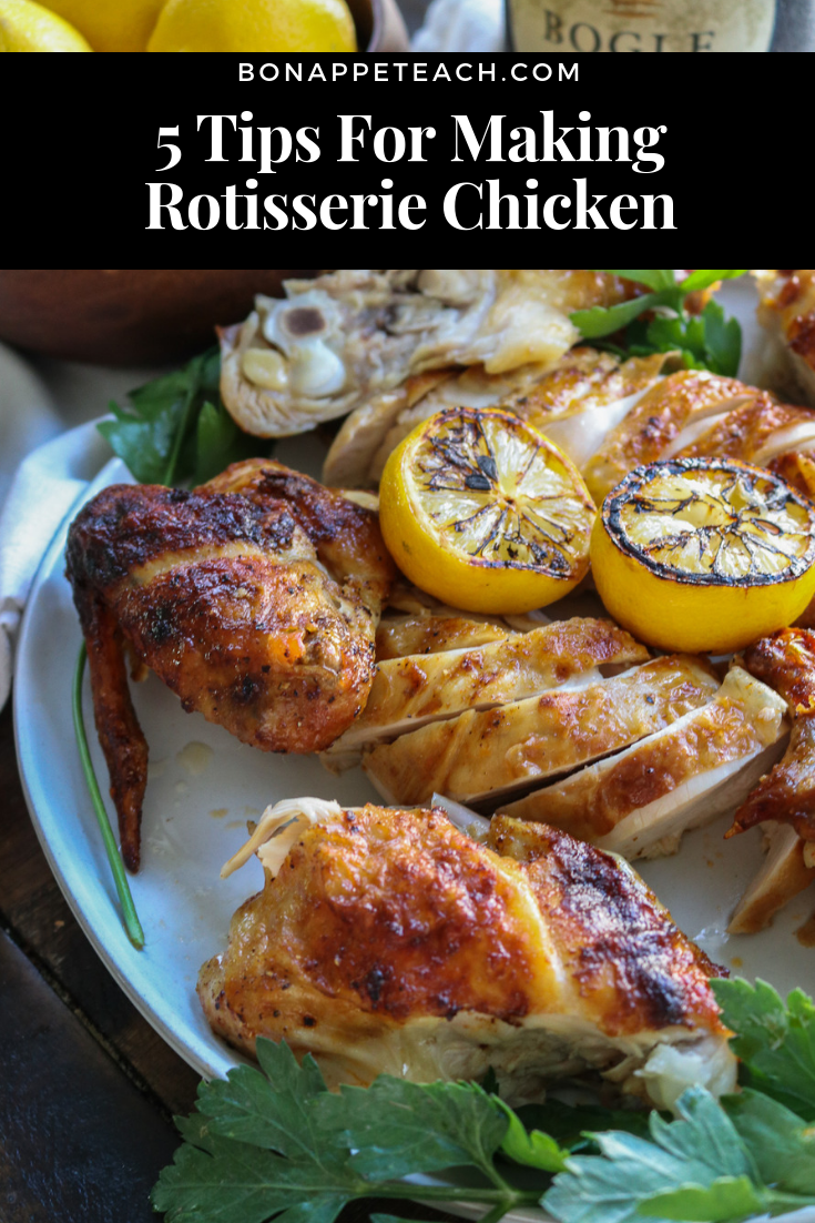 5 Tips For Making Rotisserie Chicken