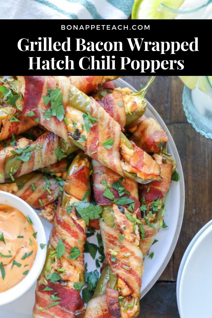 Grilled Bacon Wrapped Hatch Chili Poppers