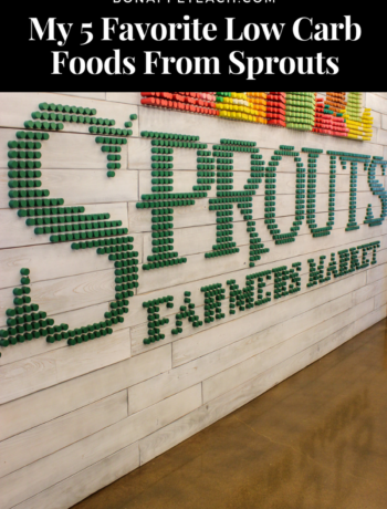My 5 Favorite Low Carb Foods From Sprouts