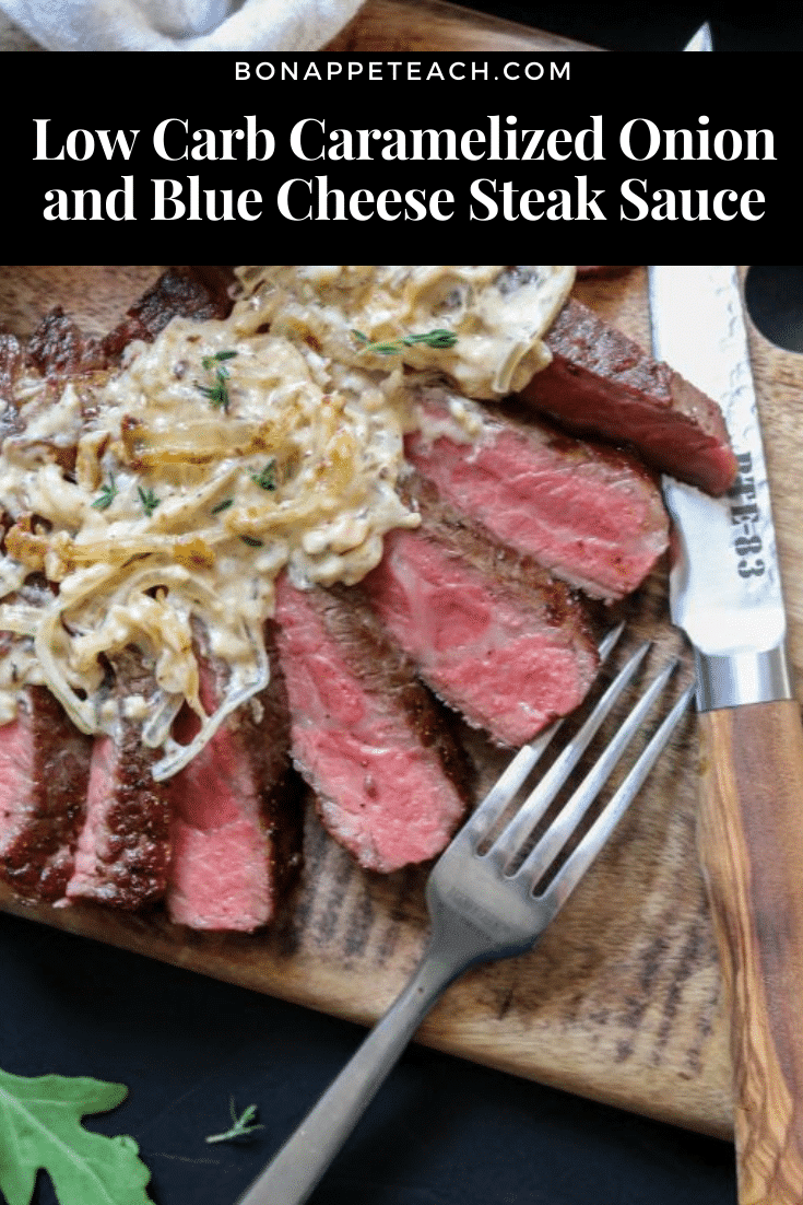 Low Carb Caramelized Onion and Blue Cheese Steak Sauce